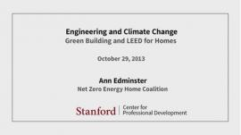 Stanford Seminar-Green Building and LEED for Homes.